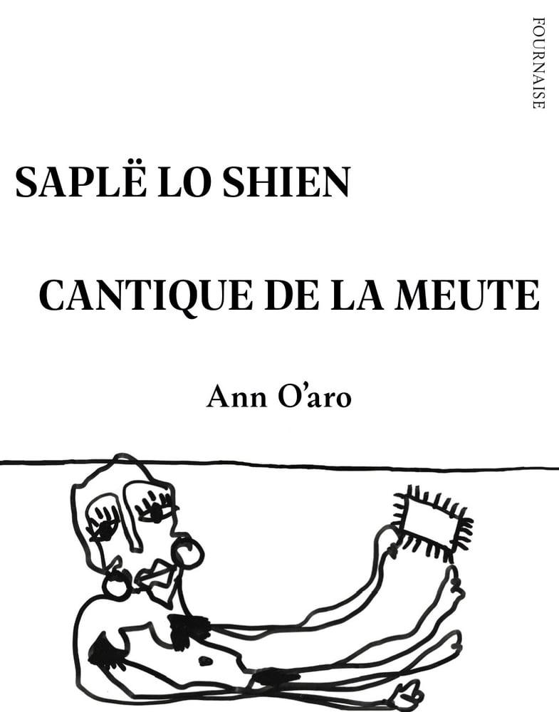 Image of Saplë lo shien / Cantique de la meute - Ann O'aro