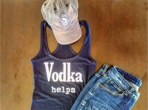 Image of Vodka Helps - tanks