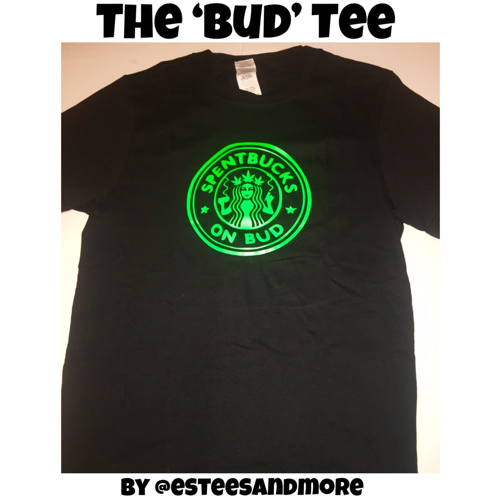Image of The 'Bud' Tee