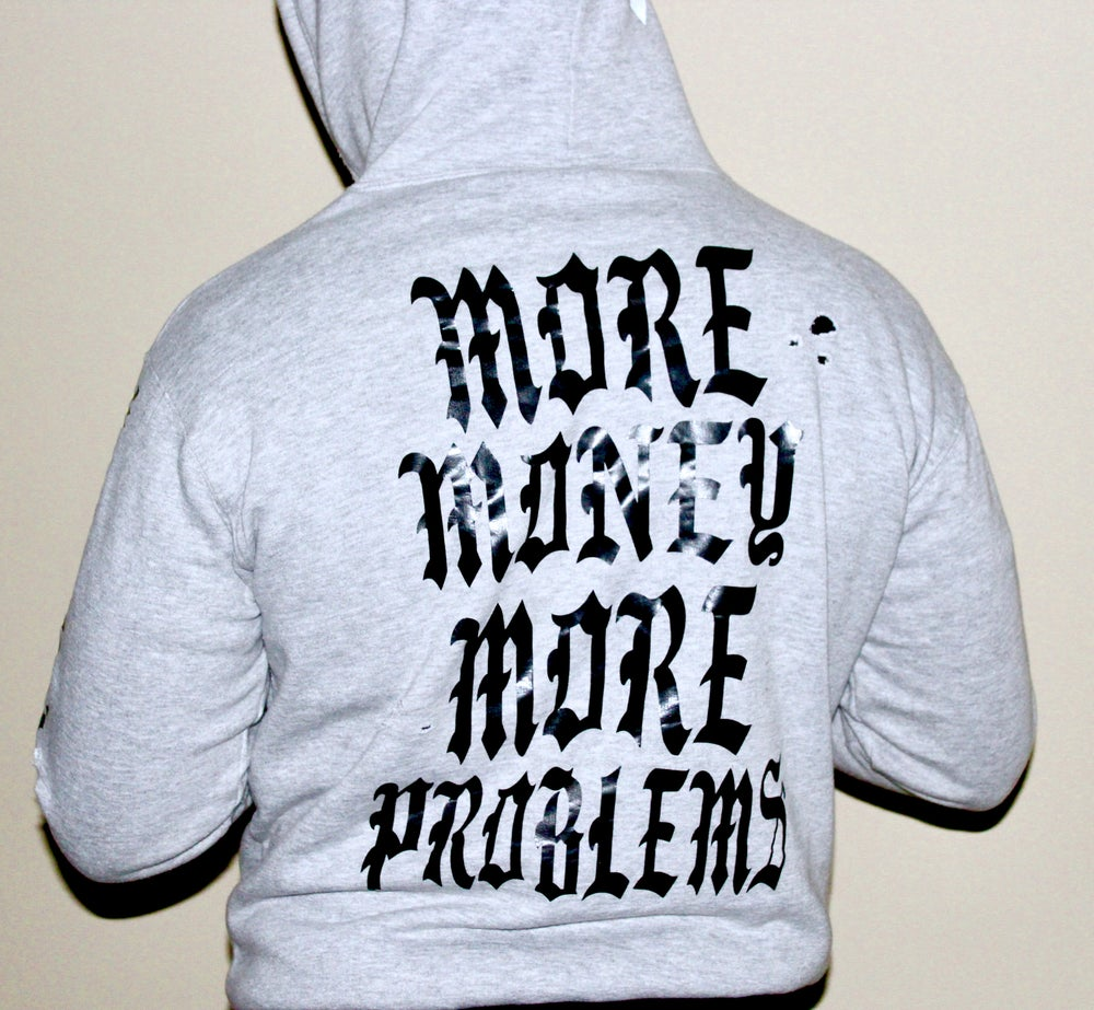 Image of (Limited Edition) More Money More Problems Hoody