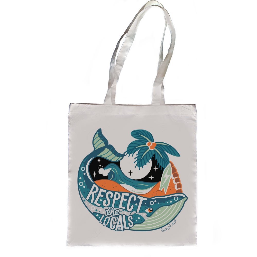 Respect The Locals Whale Tote Bag