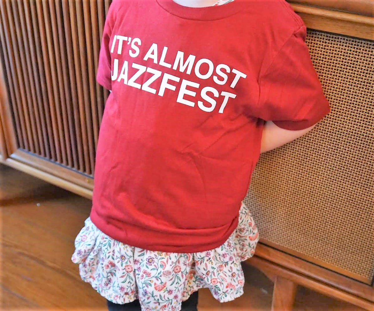 Image of For the Children: It's Almost Jazzfest (limited sizing)