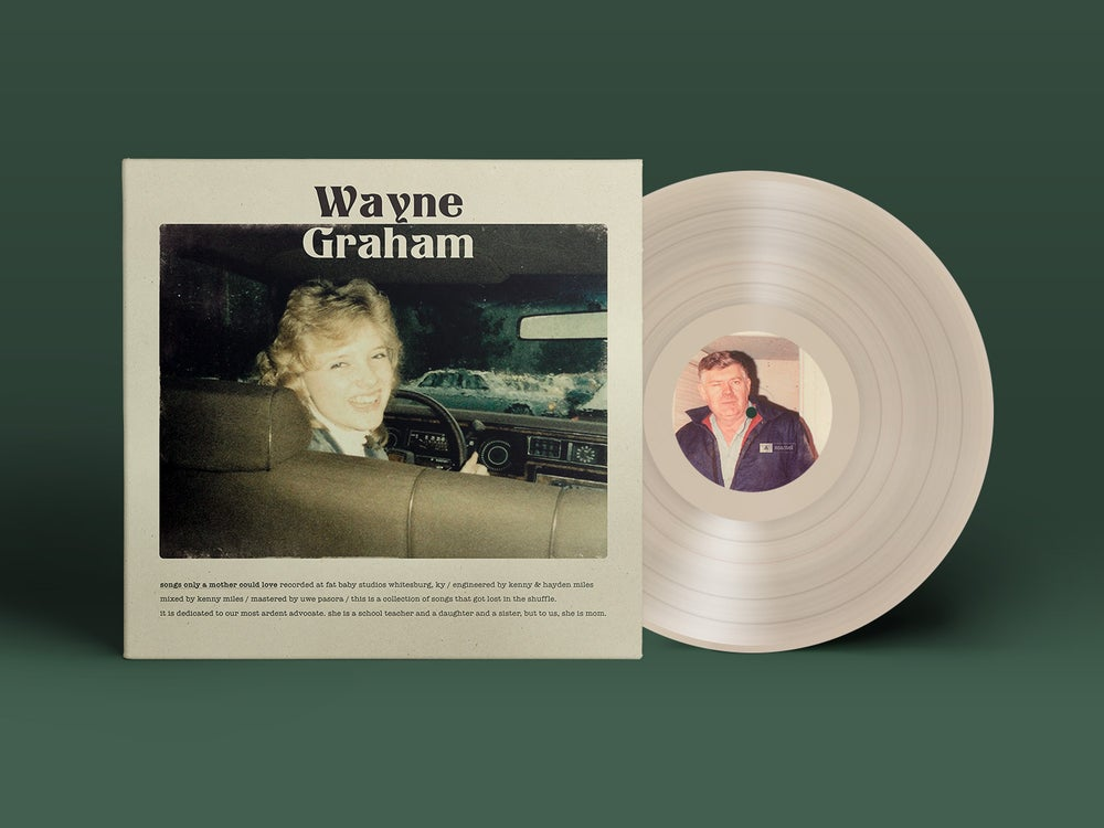 Image of Wayne Graham - 'Songs Only A Mother Could Love' LP