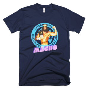 Image of Macho Is My Name: ICW World Champion Randy Savage (BACK IN STOCK)