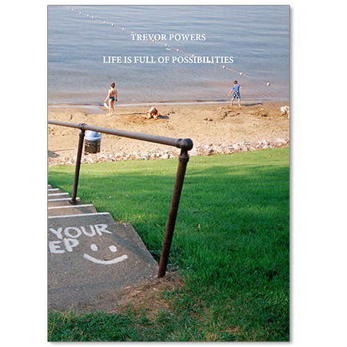Image of Trevor Powers - Life Is Full Of Possibilities