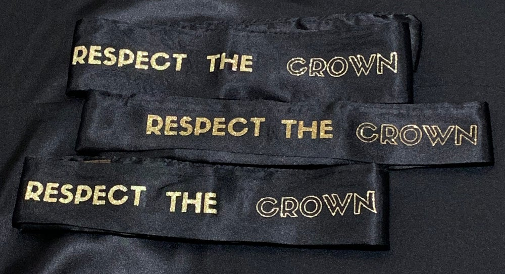 """Respect The Crown"" eslay"
