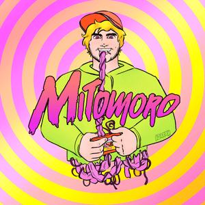 Image of Mitomoro - Super Mega Rave Anthems