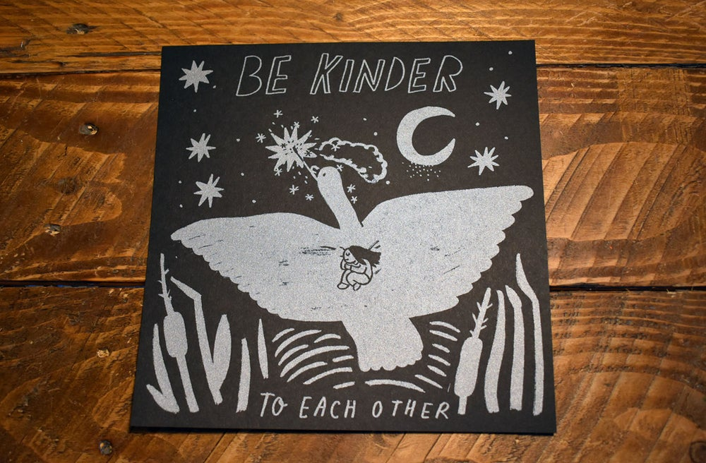 Image of Be Kinder To Each other
