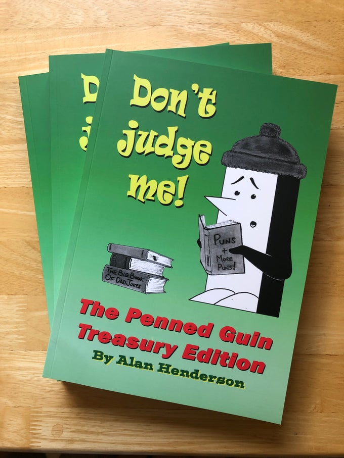 "Image of The Penned Guin - Treasury Edition Vol2 - ""Don't Judge Me!"""