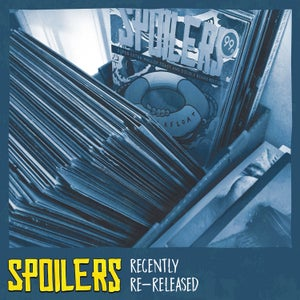 Image of Spoilers - Recently Re-Released LP (colour vinyl)