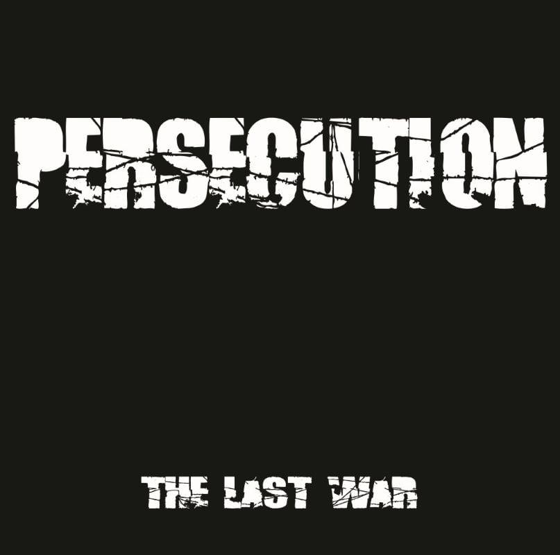 Image of PERSECUTION - THE LAST WAR Vinyl LP