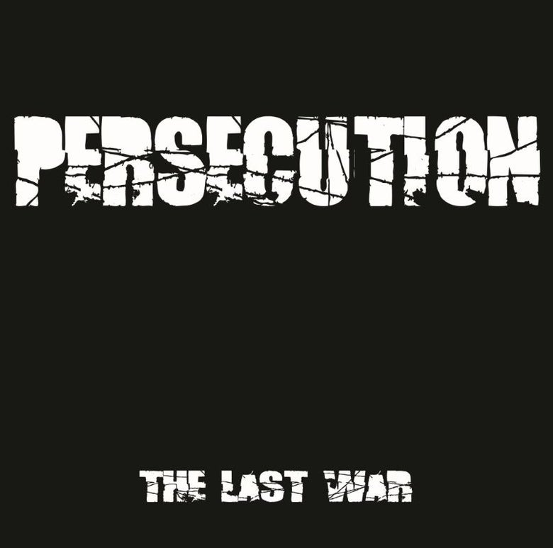 Image of PERSECUTION - THE LAST WAR Vinyl LP