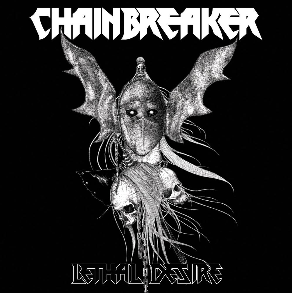 "Image of Chainbreaker ""Lethal Desire"" LP"