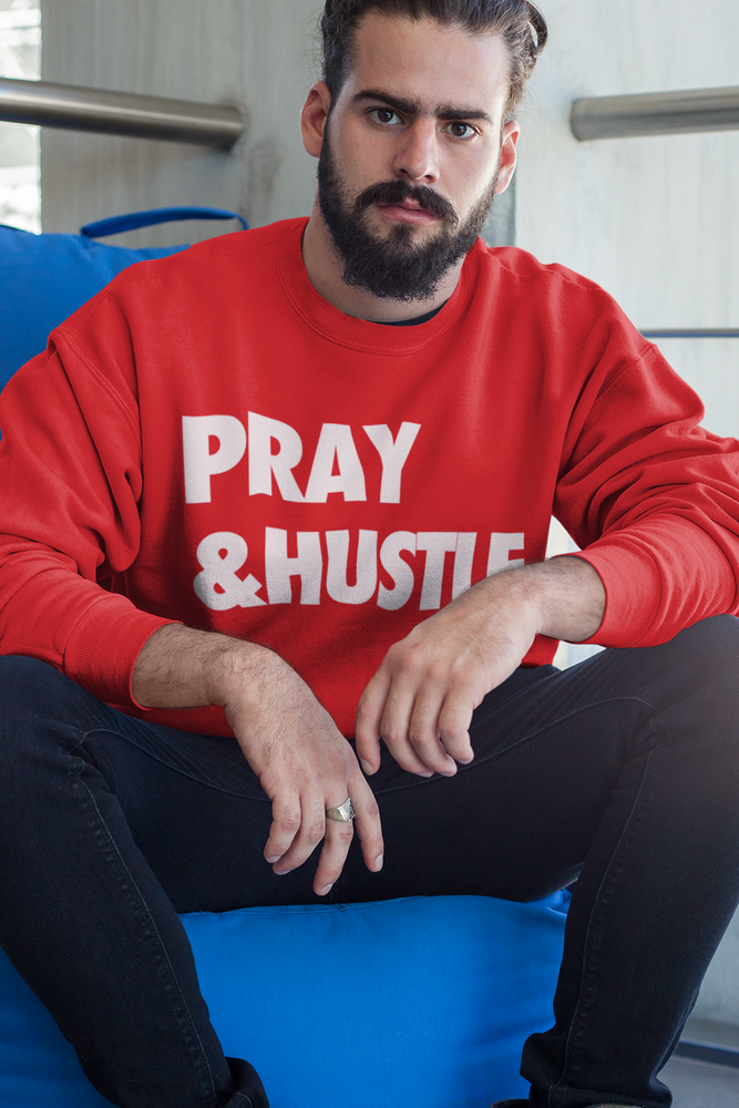 Image of PRAY & HUSTLE SWEATSHIRT