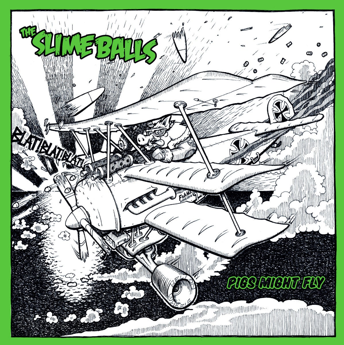 Image of The SlimeBalls - Pigs Might Fly