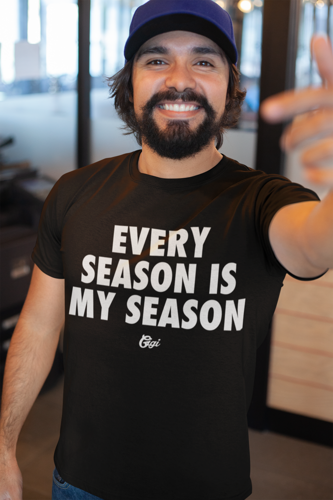 Image of EVERY SEASON IS MY SEASON TEE (MEN)
