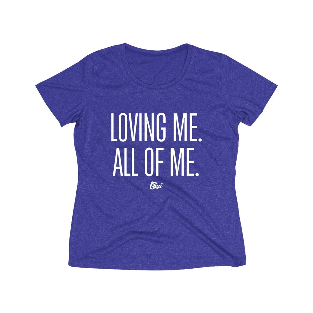 Image of LOVING ME DriFit Tee