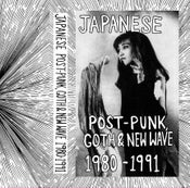 Image of JAPANESE POST-PUNK, GOTH & NEW WAVE 2xMix Tape 1980-1991