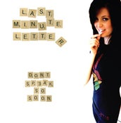 Image of Last Minute Letter- Don't Speak So Soon (CD) CLEARANCE!!