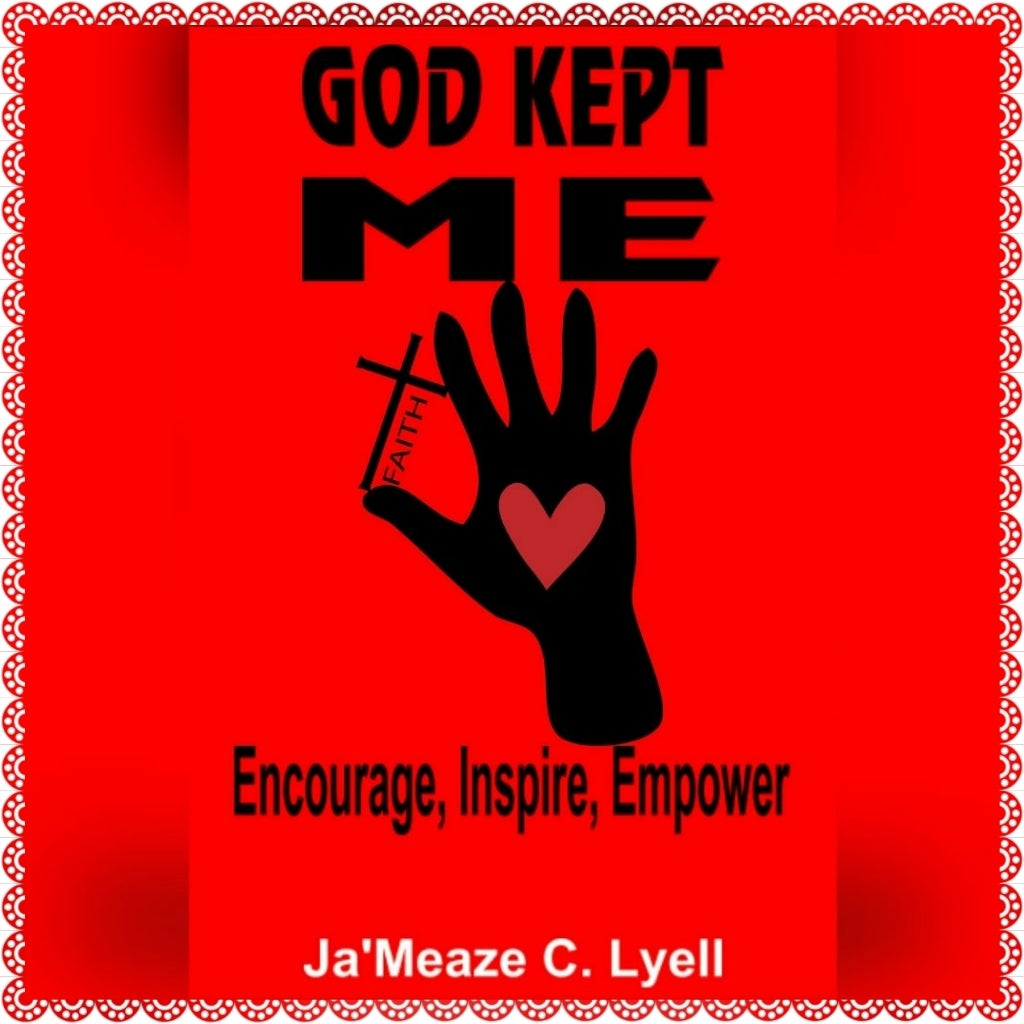 Image of GOD KEPT ME - Encourage, Inspire, Empower