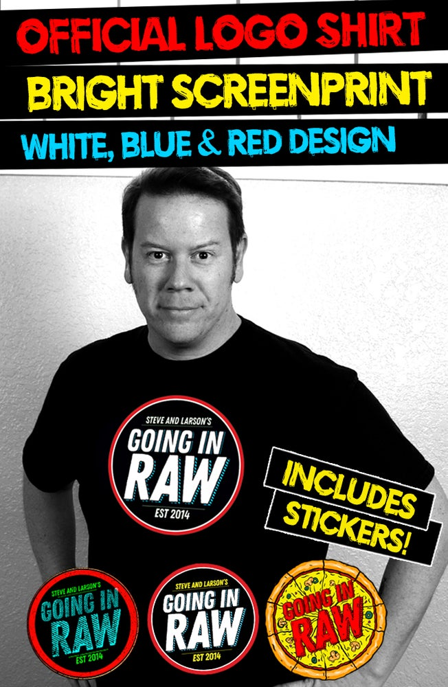 Image of OFFICIAL GOING IN RAW LOGO SHIRT