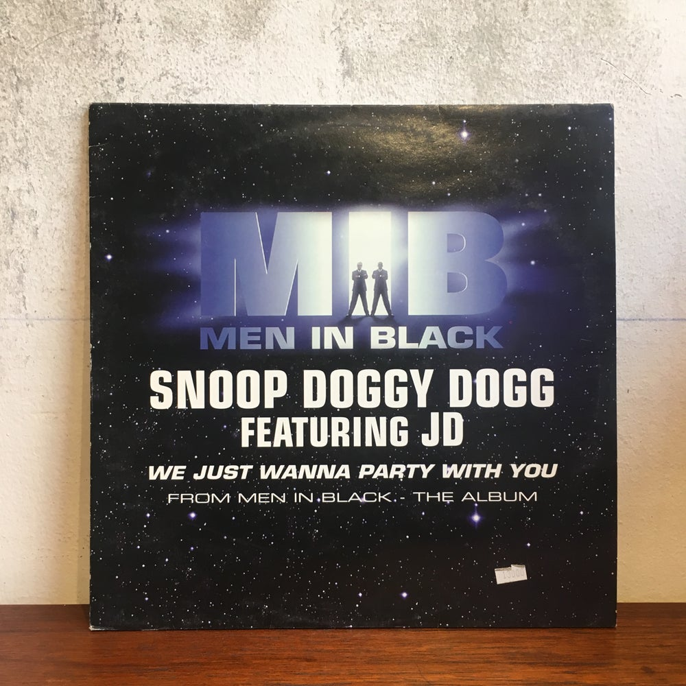 Image of MEN IN BLACK - SNOOP DOGG FEATURING JD: WE JUST WANNA PARTY WITH YOU