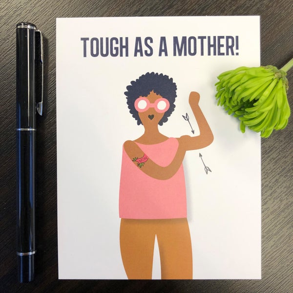 Image of Tough as a Mother Card