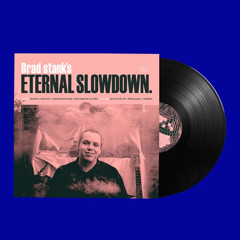 Image of Brad stank's Eternal Slowdown EP - 12 inch vinyl
