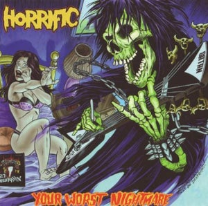 "Image of HORRIFIC ""Your Worst Nightmare"" CD (original 2009 pressing)"