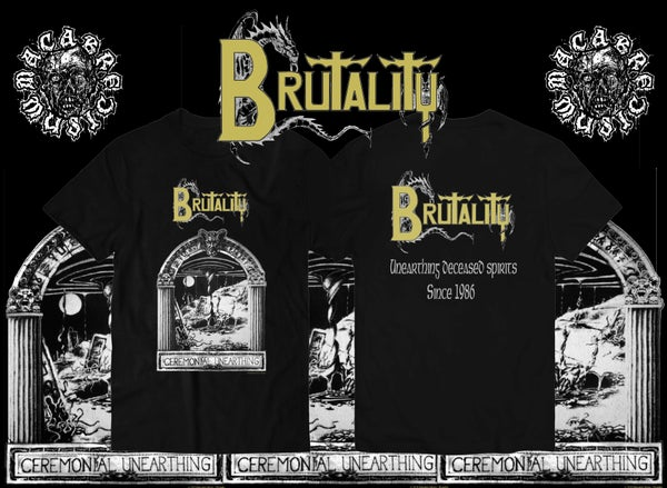 Image of BRUTALITY : CEREMONIAL UNEARTHING