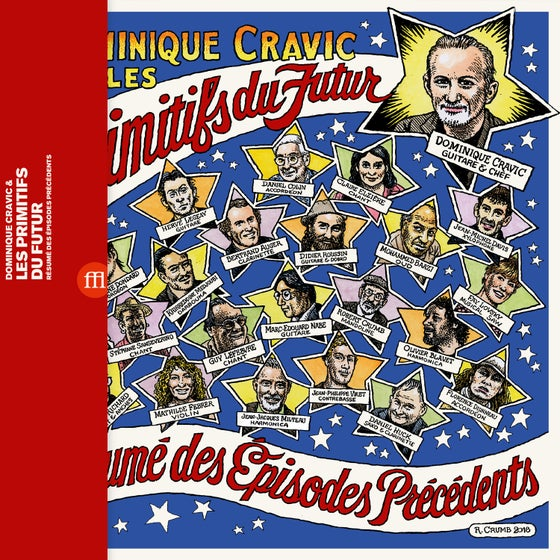 Image of DOMINIQUE CRAVIC & LES PRIMITIFS DU FUTUR - RESUME DES EPISODES PRECEDENTS (FFL050)