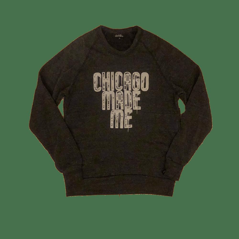 Image of Chicago Made Me Crewneck