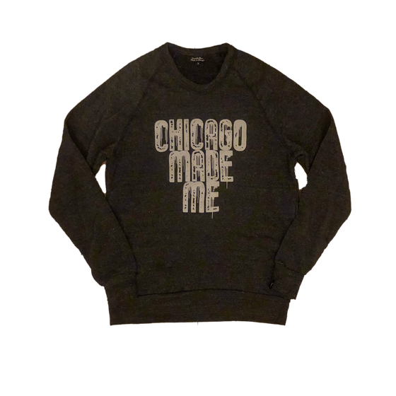 Image of Chicago Made Me Crewneck