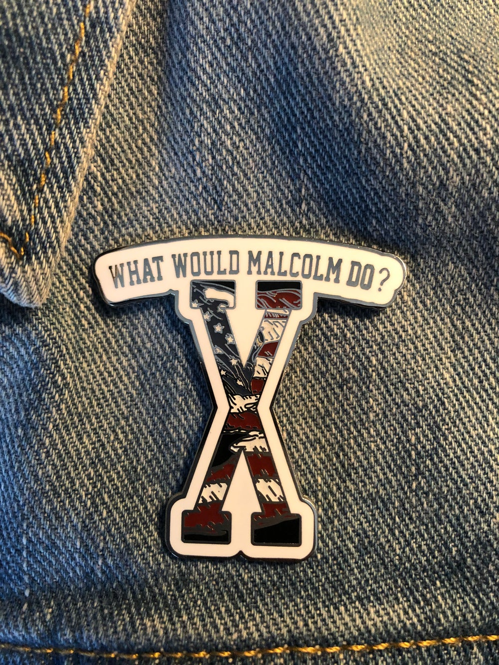 Image of What Malcolm Do  Lapel Pin