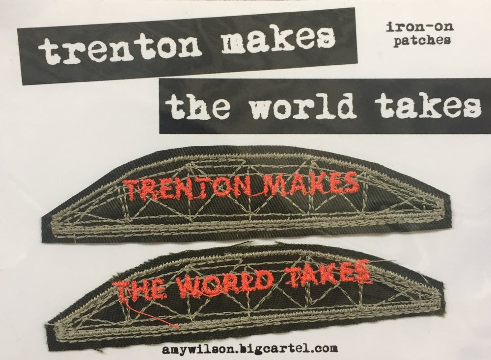 Image of Trenton Makes/The World Takes iron-on badges
