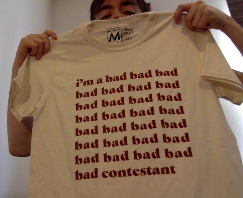 Image of Bad Contestant T Shirt