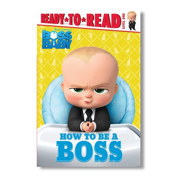 Image of Boss Baby: How to be a Boss [signed]