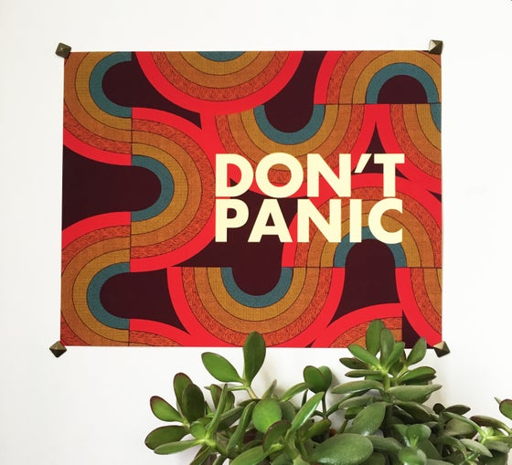 Image of DON'T PANIC- 11 x 14 print