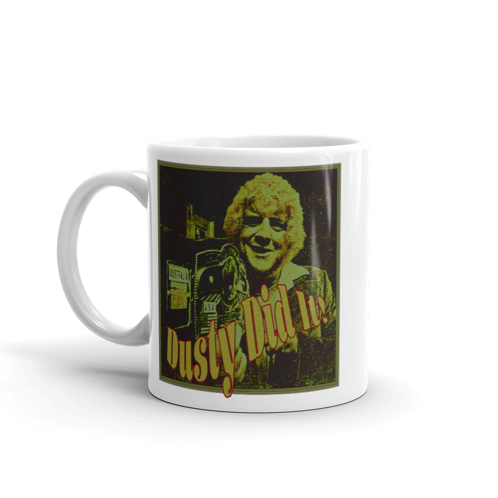 Image of Dusty Did It! (11-oz Coffee Mug)