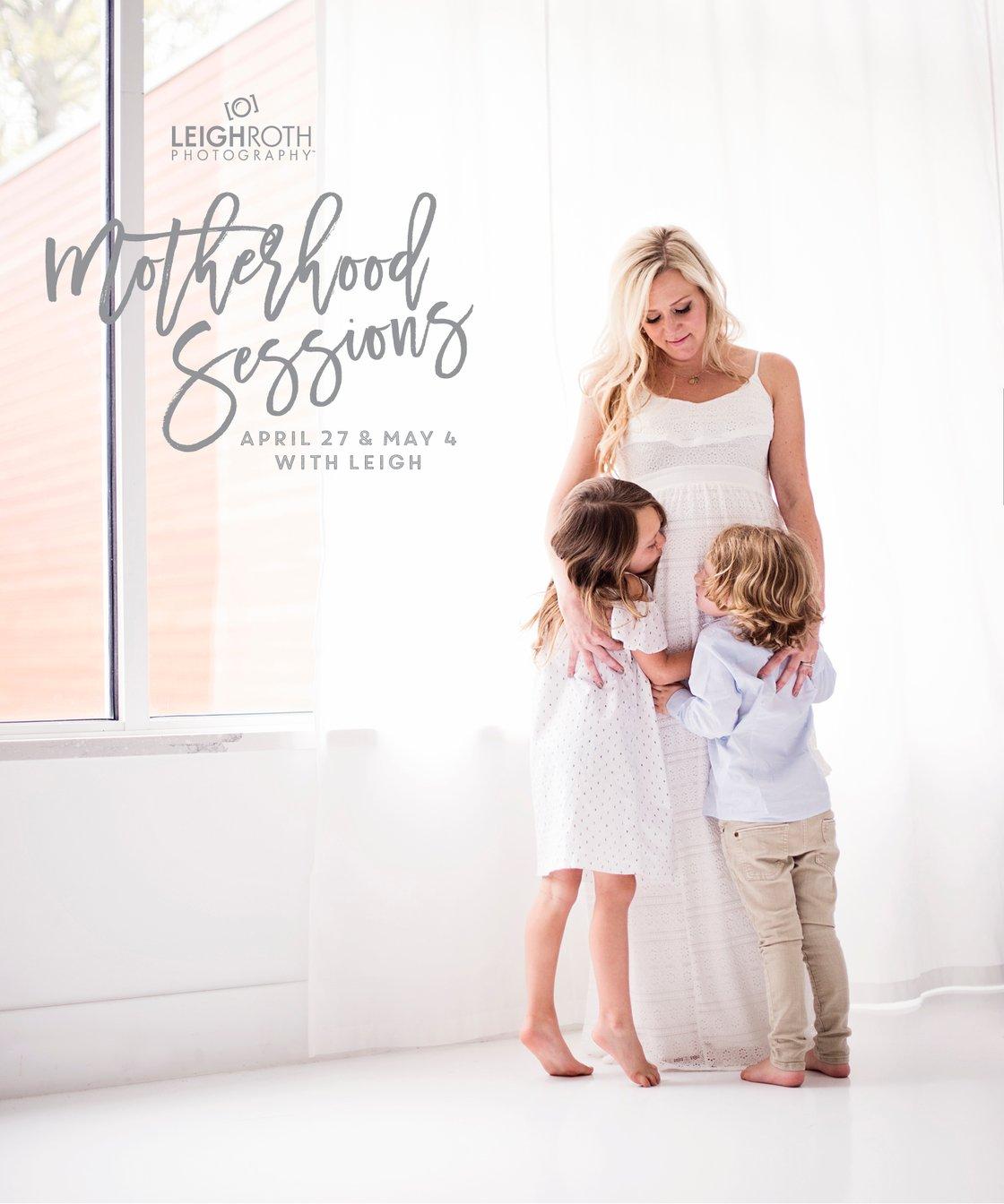 Image of 2019 Motherhood Mini Sessions - SATURDAY MAY 4