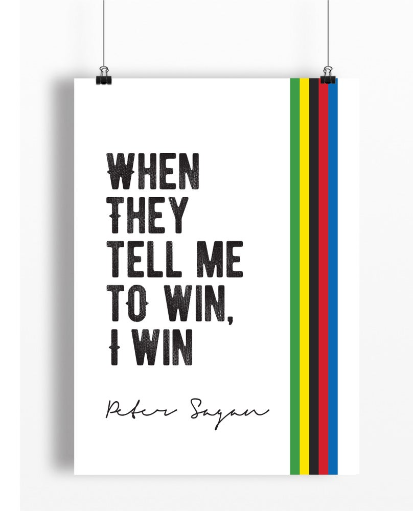 Image of Peter Sagan quote print - A4 or A3
