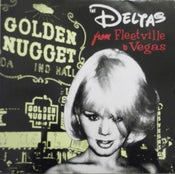 "Image of 10"". The Deltas : From Fleetsville to Vegas.     Wharehouse find."