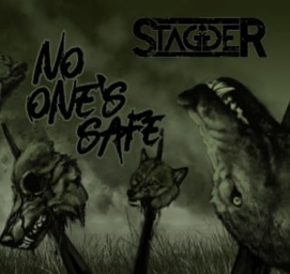 Image of STAGGER CD NO ONE'S SAFE