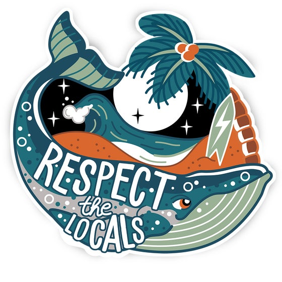 Image of Respect the locals whale sticker