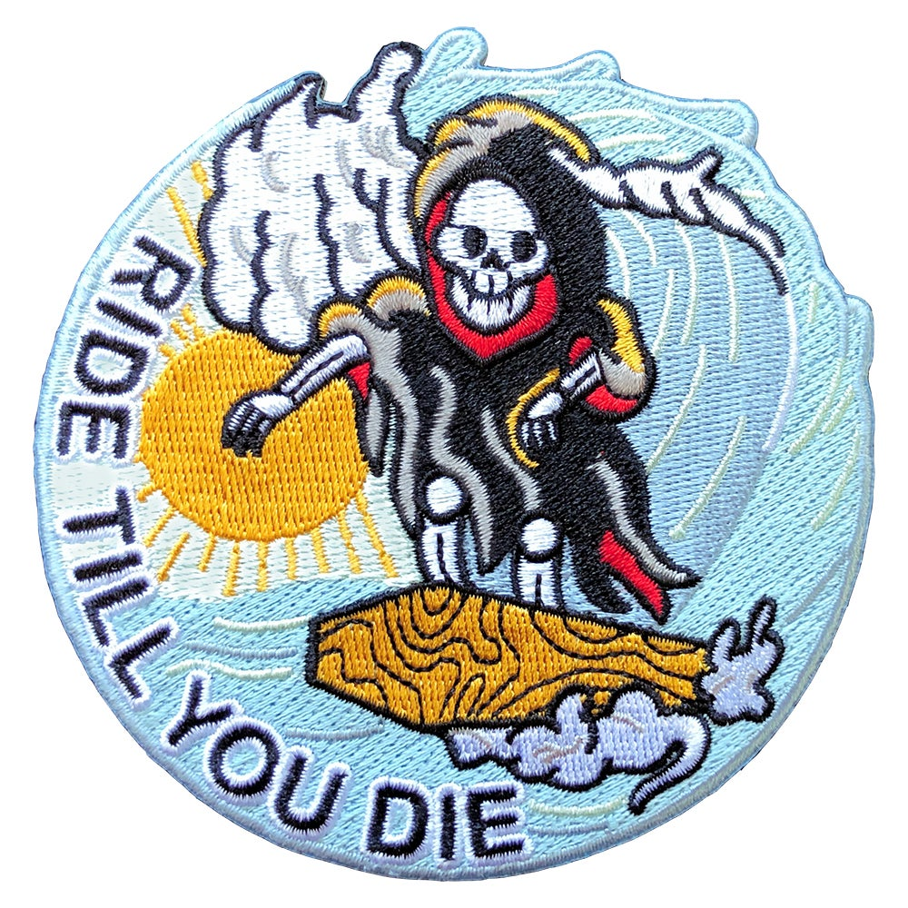 Image of Ride Till You die surf patch