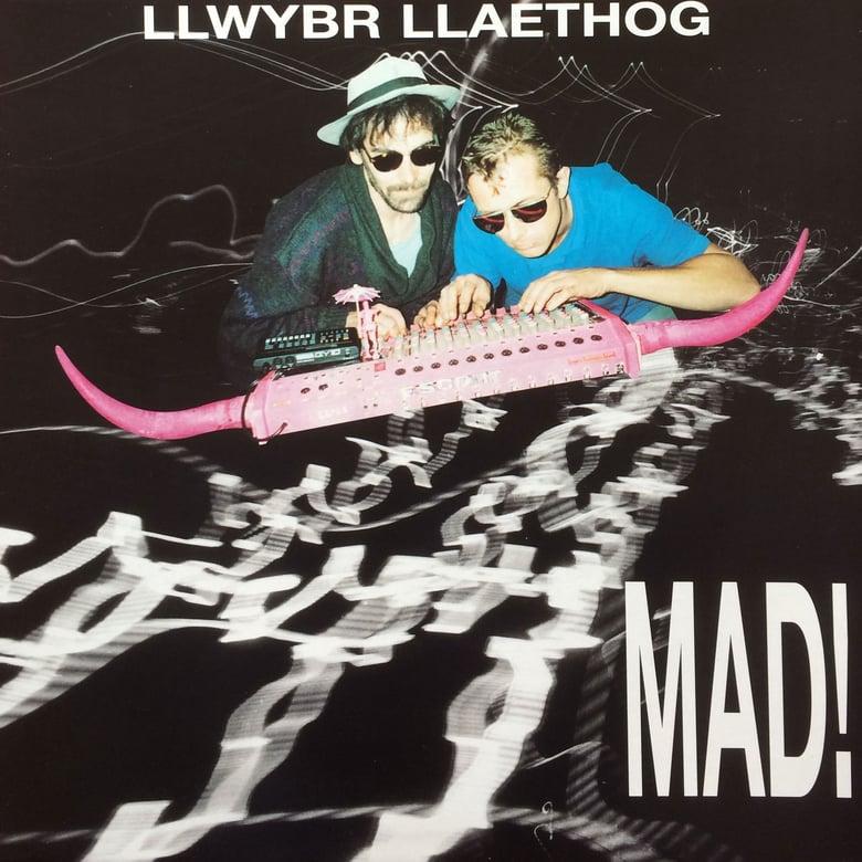 Image of Llwybr Llaethog – Mad! LP