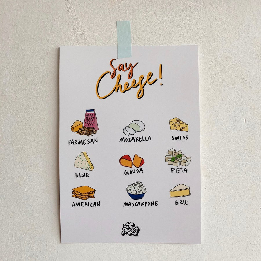 Image of SAY CHEESE - PRINT