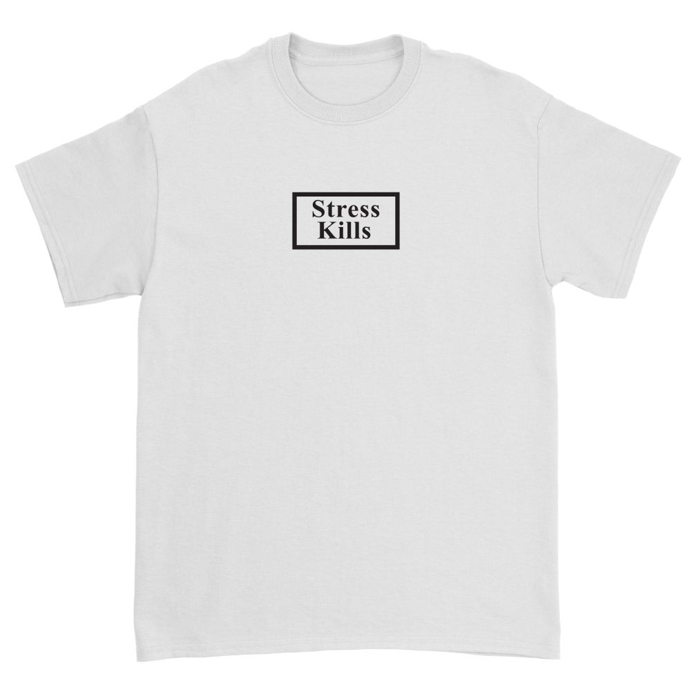 Image of Stress Kills Shirt in White