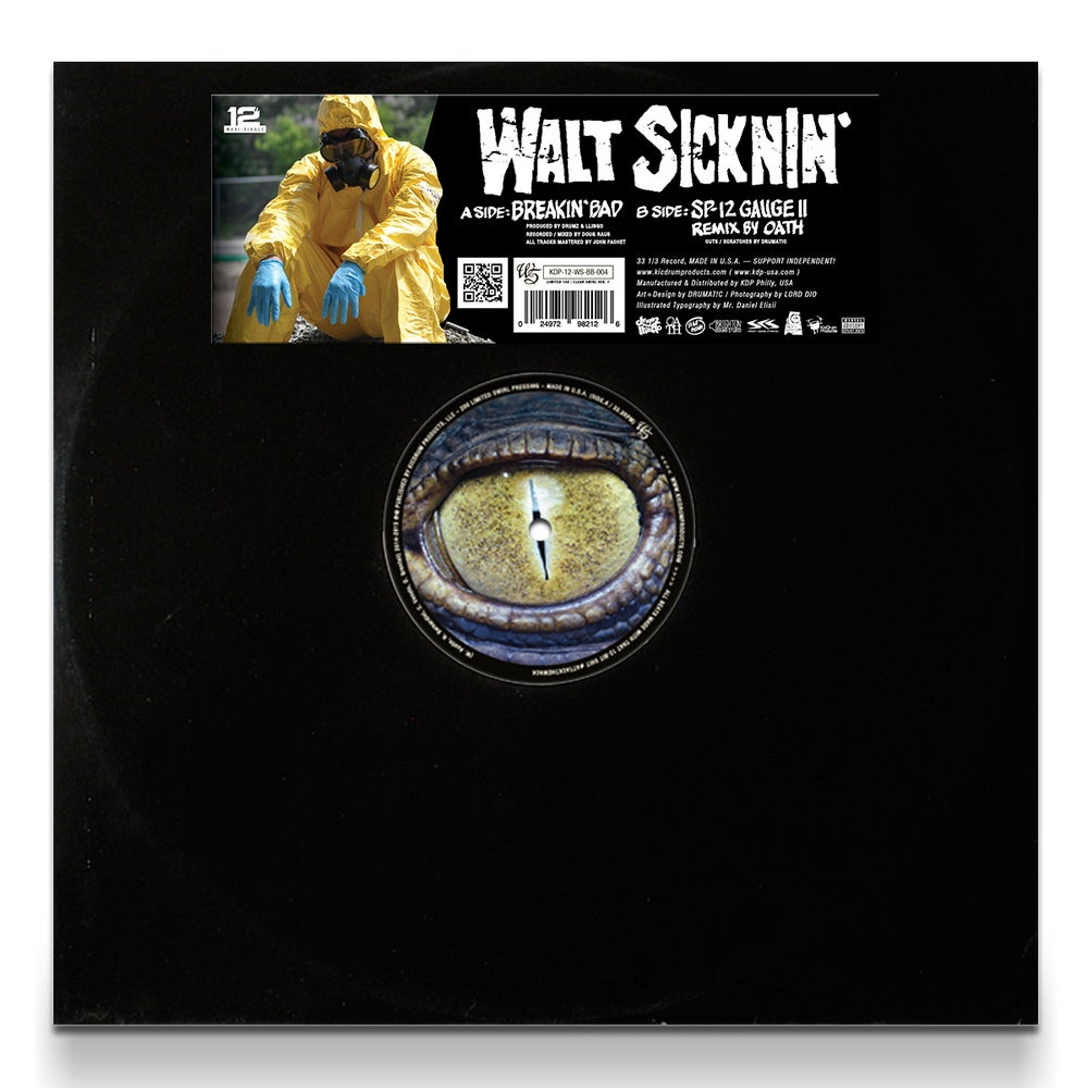 "Image of Walt Sicknin' - Breakin' Bad 12"" (Produced by Drumz & Llingo, Remix by Oath)"