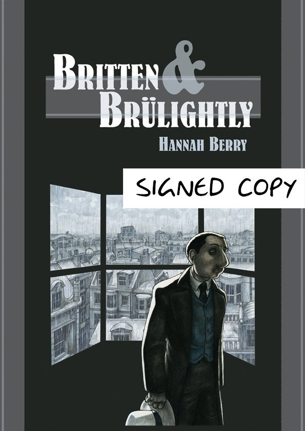 Image of BRITTEN & BRÜLIGHTLY - Signed